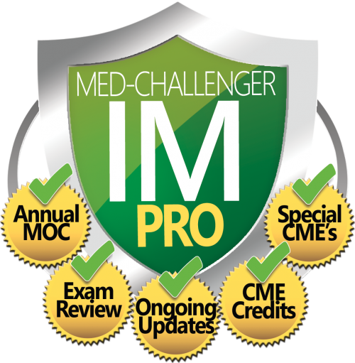 Internal Medicine Board Review, Med-Challenger IM Pro, Annual MOC, Exam Review, Ongoing Updates, CME Credits, Special CME's