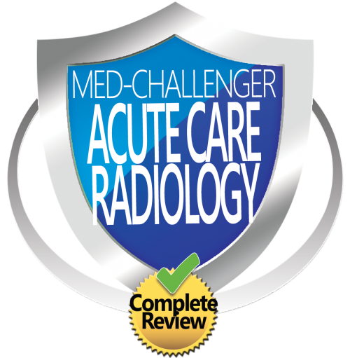 Med-Challenger, Acute Care Radiology Review, Radiology Review, Best Board Review, Online Medical Education