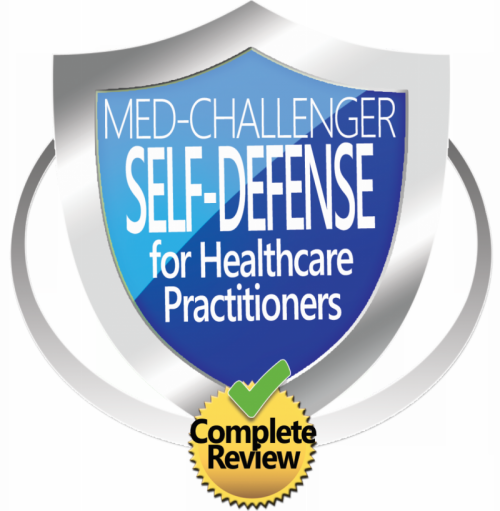 Defensive Tactics for the ER, Med-Challenger Self-Defense for Healthcare Practitioners, Complete Review
