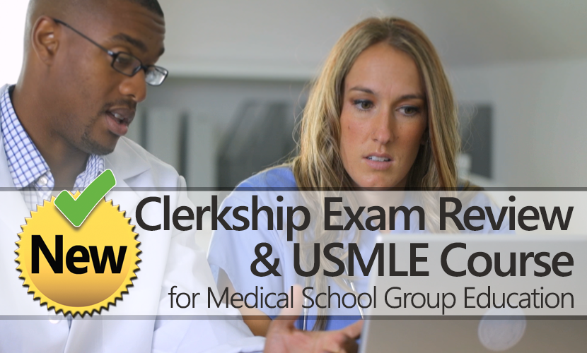 Med-Challenger, online board review, USMLE course, Clerkship Exam Review, Medical School Group Education