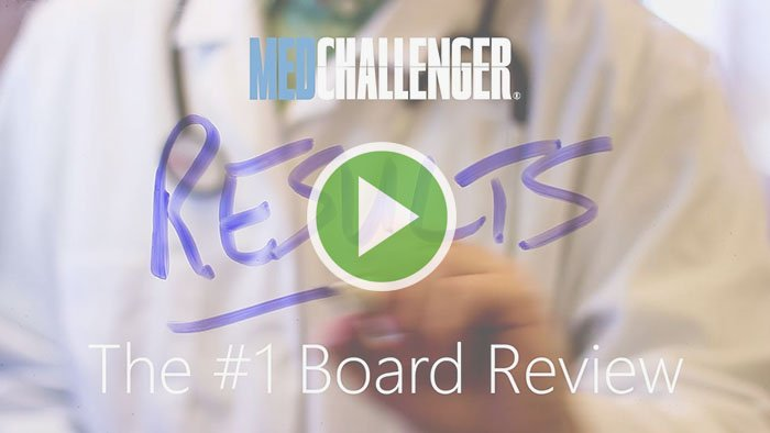 Med-Challenger Board Review
