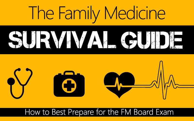 How To Prepare For Family Medicine ABFM Boards