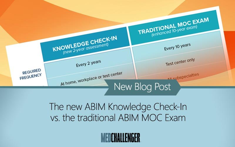 ABIM MOC exam changes knowledge check in