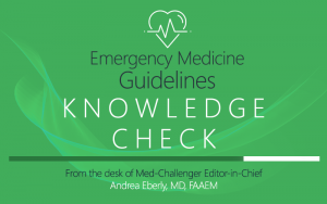 Get Clinical Guidelines Knowledge Check blogs from Med-Challenger