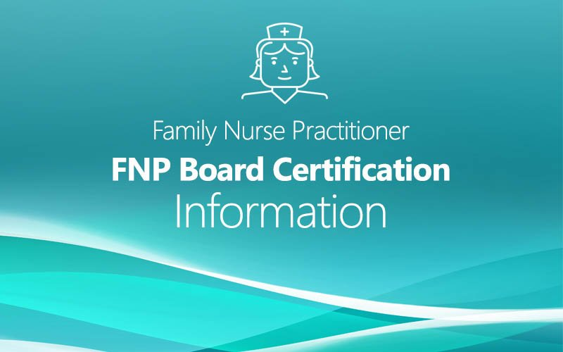 fnp family nurse practitioner board certification information
