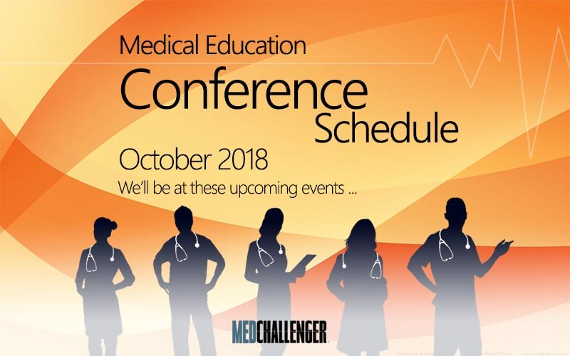 Top Medical Education Conferences & Live Events - October 2018