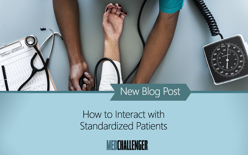 How to Interact with Standardized Patients, Standardized Patients, Med School, Medical Training