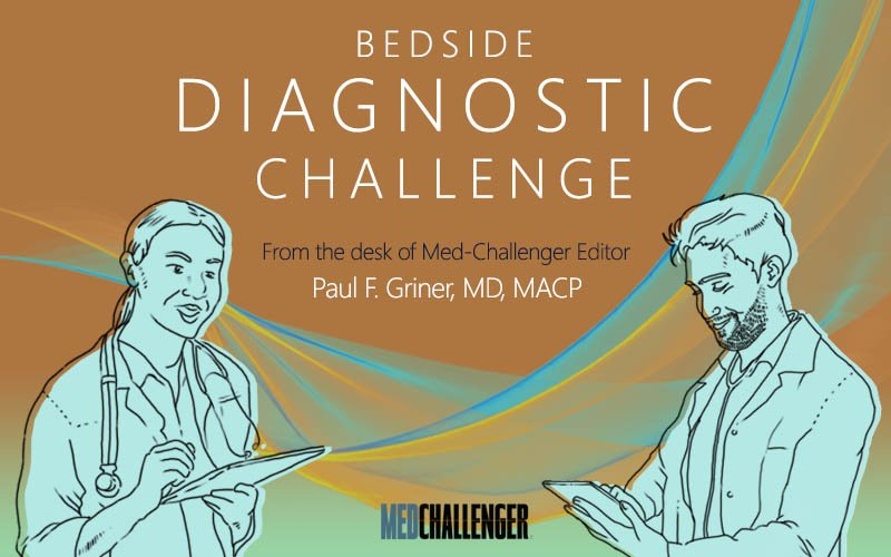 Bedside Diagnostic Challenge - 20-year-old college student