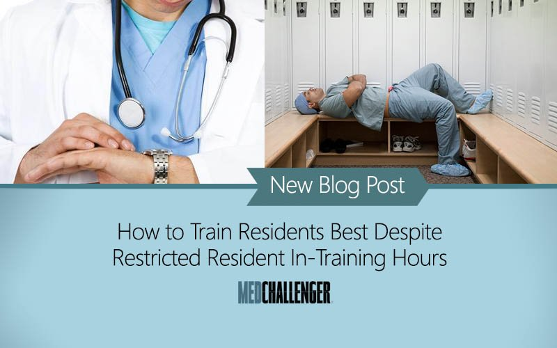 how to train residents well despite restricted in-training hours