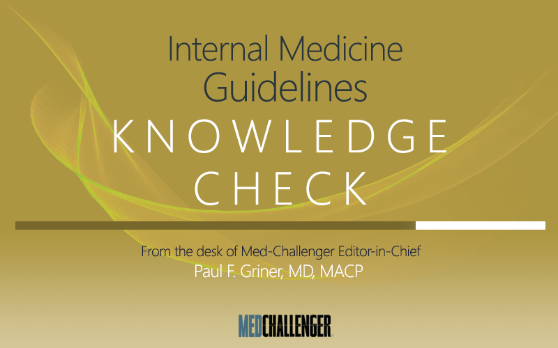 Internal Medicine Guidelines Knowledge Check hospital acquired pneumonia