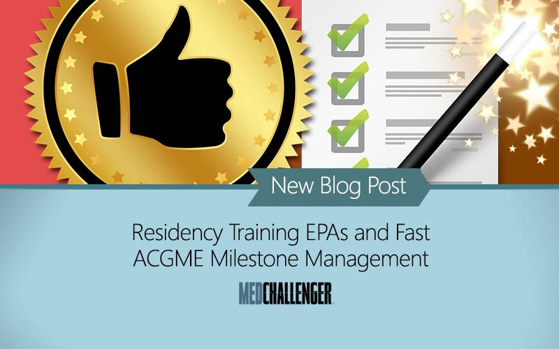 Residency EPAs and ACGME milstone tracking