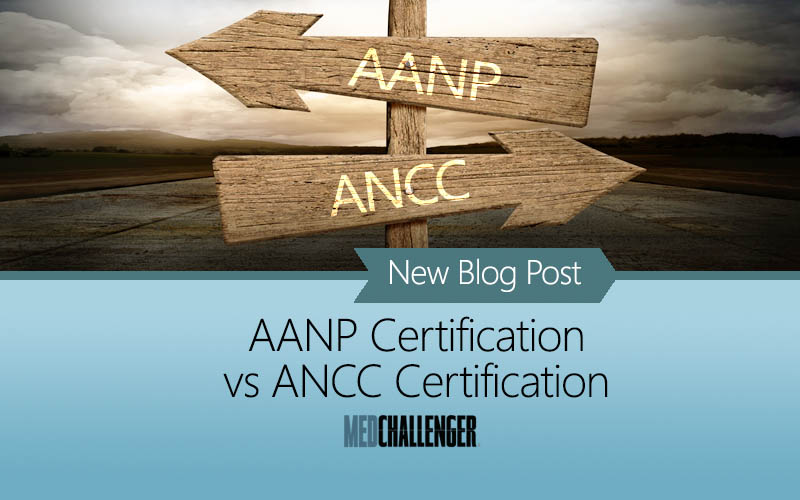 AANP vs ANCC - Understanding the Two Types of FNP Board Certification