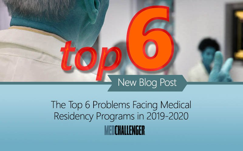 Top 6 issues facing medical education residency programs