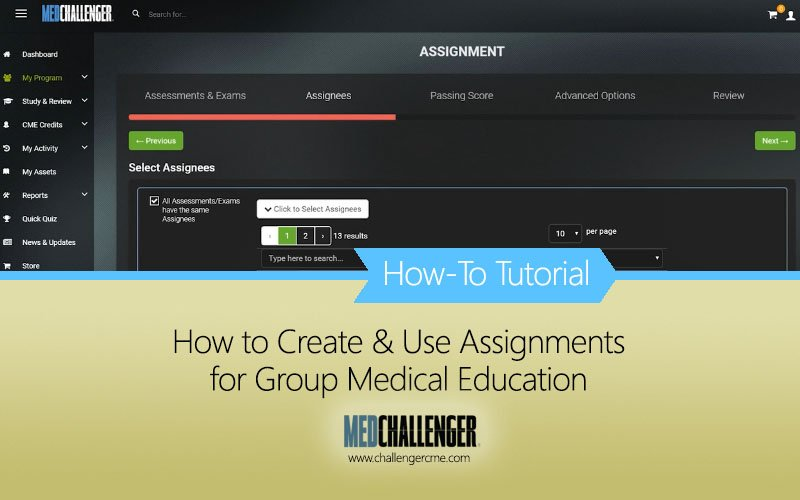 how to create assignments with Med-Challenger for Institutions