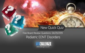Free board review questions - pediatric eent disorders