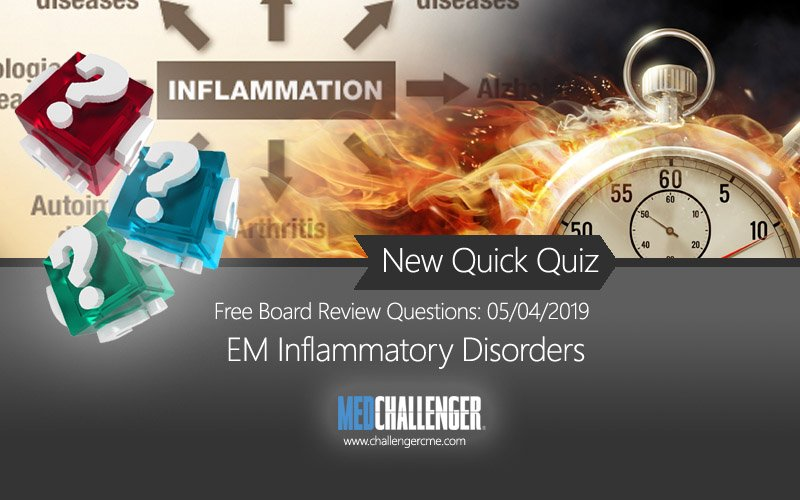 emergency-inflammatory-disorders-board-review-questions