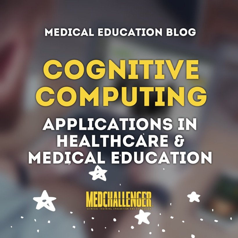Cognitive computing applications in healthcare and medical education blog