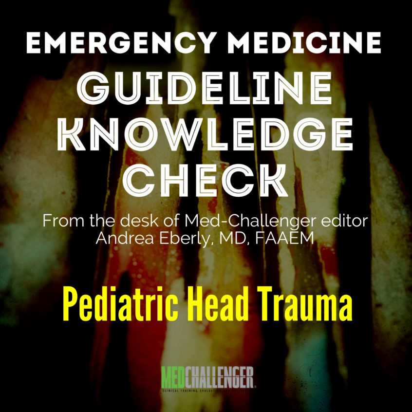 Pediatric Head Trauma guidelines