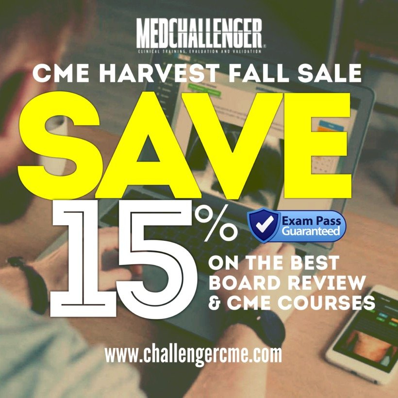 CME Harvest Fall Sale - The best board review and CME courses on sale at Med-Challenger.