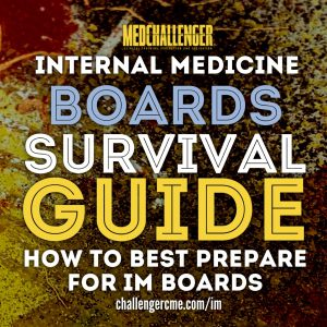 Internal medicine boards study guide, how to prepare for IM boards