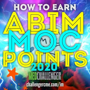 Earn ABIM MOC Points with the #1 Internal Medicine Board Review 2020