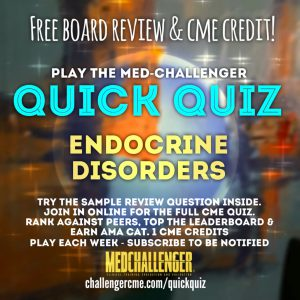 endocrine disorders and metabolic disorders CME quiz