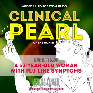 tickborne disease clinical pearl of the month from Med-Challenger