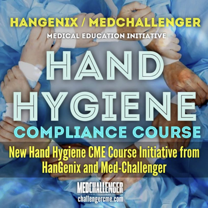 Hangenix Med-Challenger Hand Hygiene Compliance CME Course for Healthcare Workers for Hand Washing Training