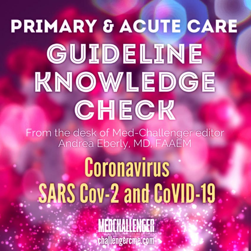COVID-19 guidelines, 2020 CDC coronavirus guidelines for SARS-CoV-2 and COVID-19 management guidelines