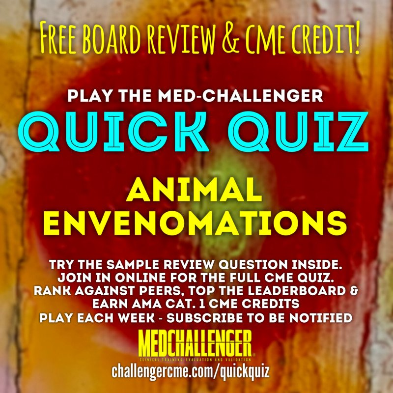 animal envenomations cme quiz