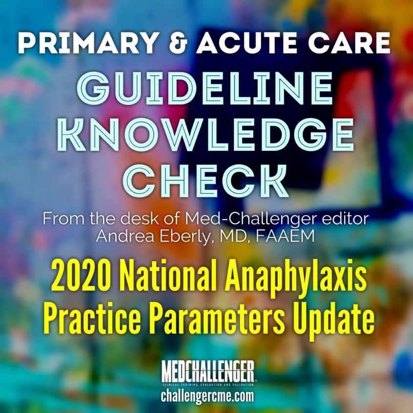 2020 national anaphylaxis practice parameters update