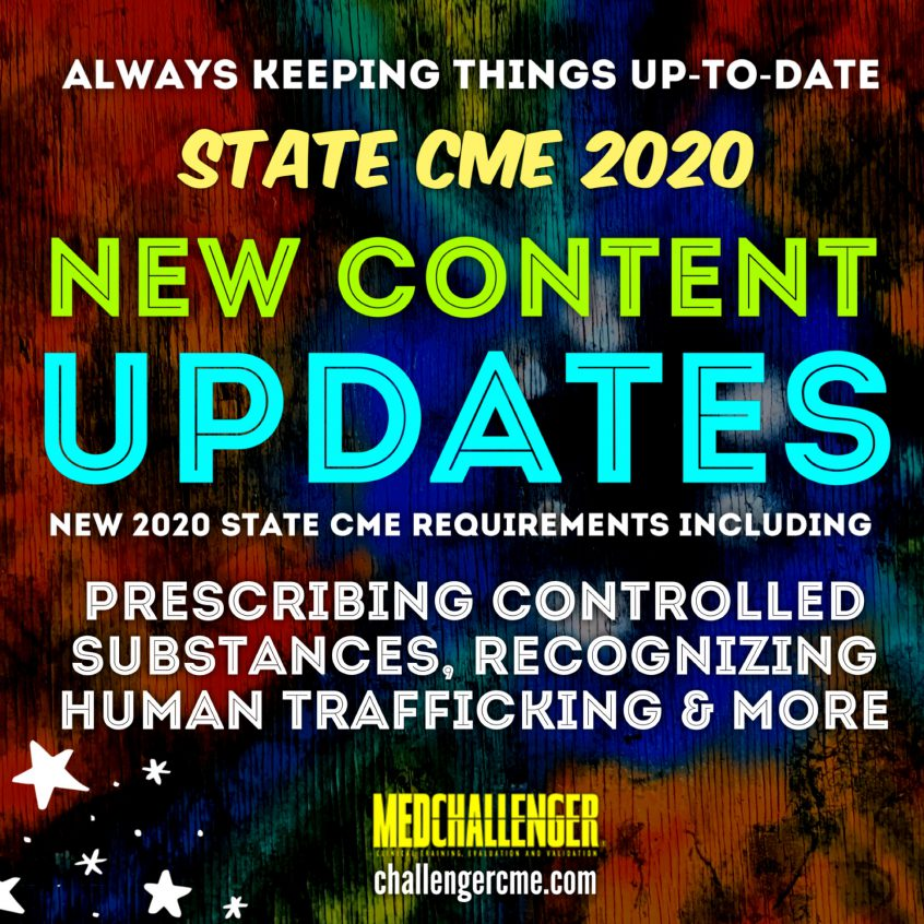 2020 New State CME Updates to Med-Challenger State Required CME Course
