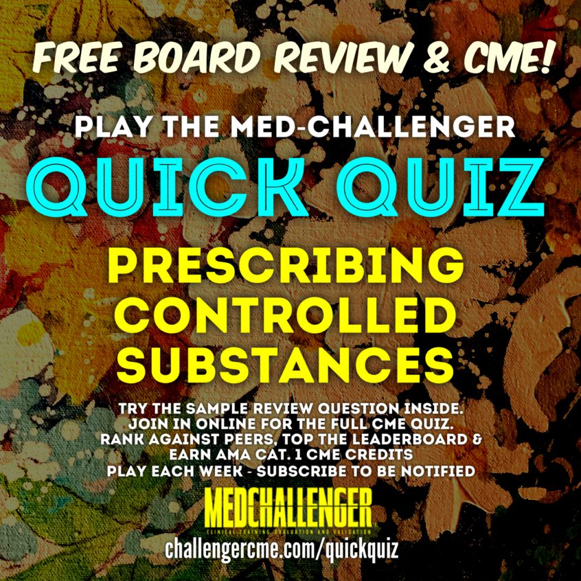 prescribing controlled substances - opioid prescriptions CME quiz