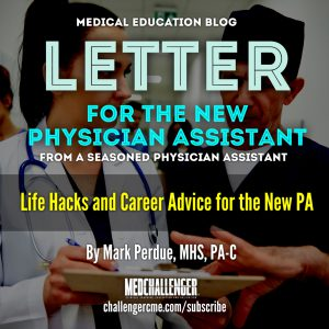 New Physician Assistant - PA Life Hacks and PA career advice