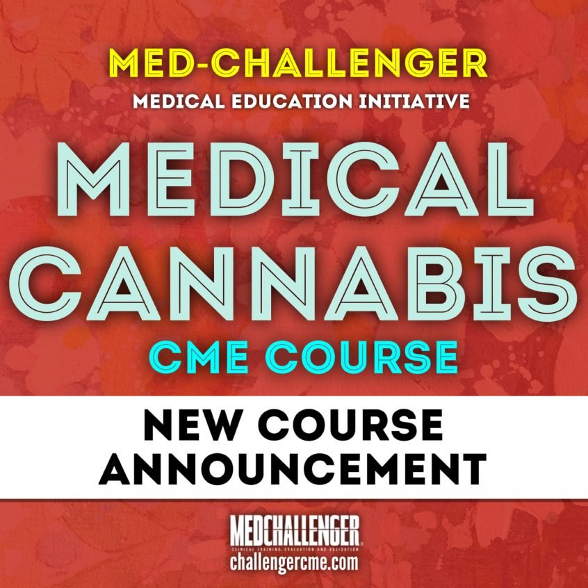 New Cannabis CME Course from Med-Challenger Medical Education