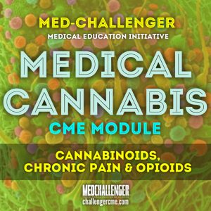 medical cannabis cme course - cannabinoids, chronic pain and opioid addiction