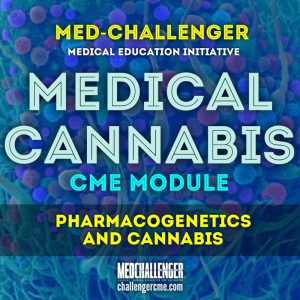 medical cannabis cme course - pharmacogenetics and cannabis