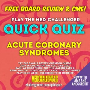 acute coronary syndrome ECG quiz - acute coronary syndromes, myocardial infarction and heart attack