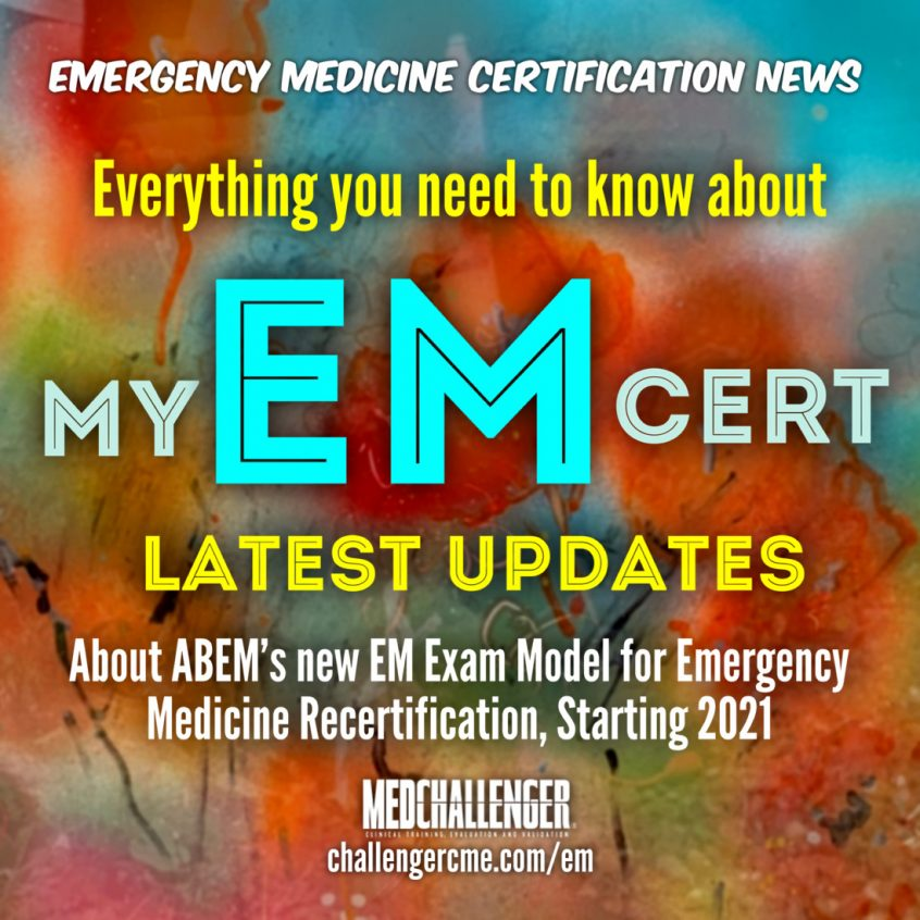MyEMCert Explained - Everything you need to know about MyEMCert for Emergency Medicine Recertification