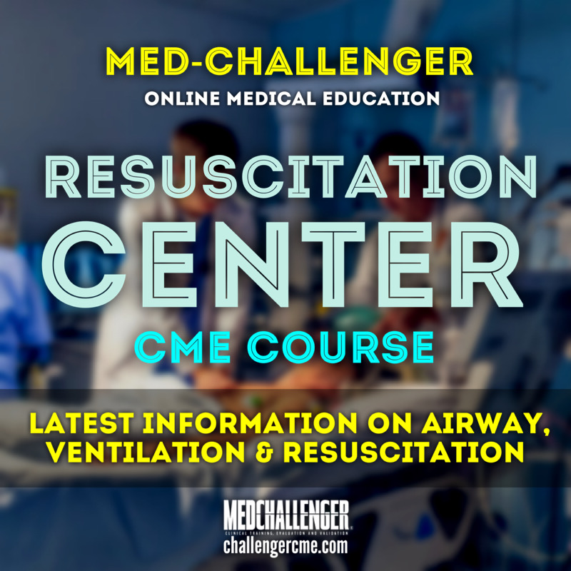 Resuscitation Center CME course - Resuscitation CME requirements on airway, ventilation and resuscitation