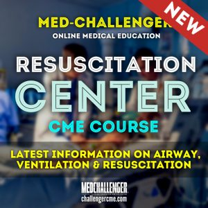New Resuscitation Center CME course - Resuscitation CME requirements on airway, ventilation and resuscitation