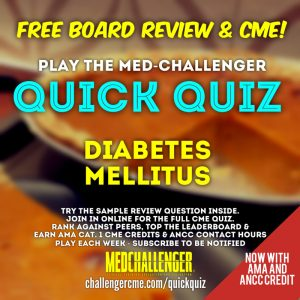 Diabetes Mellitus CME quiz