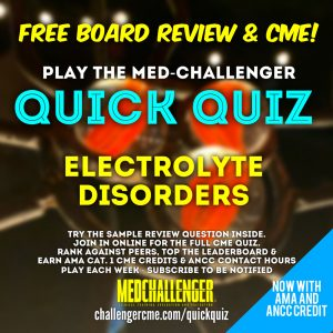 Electrolyte Disorders CME quiz