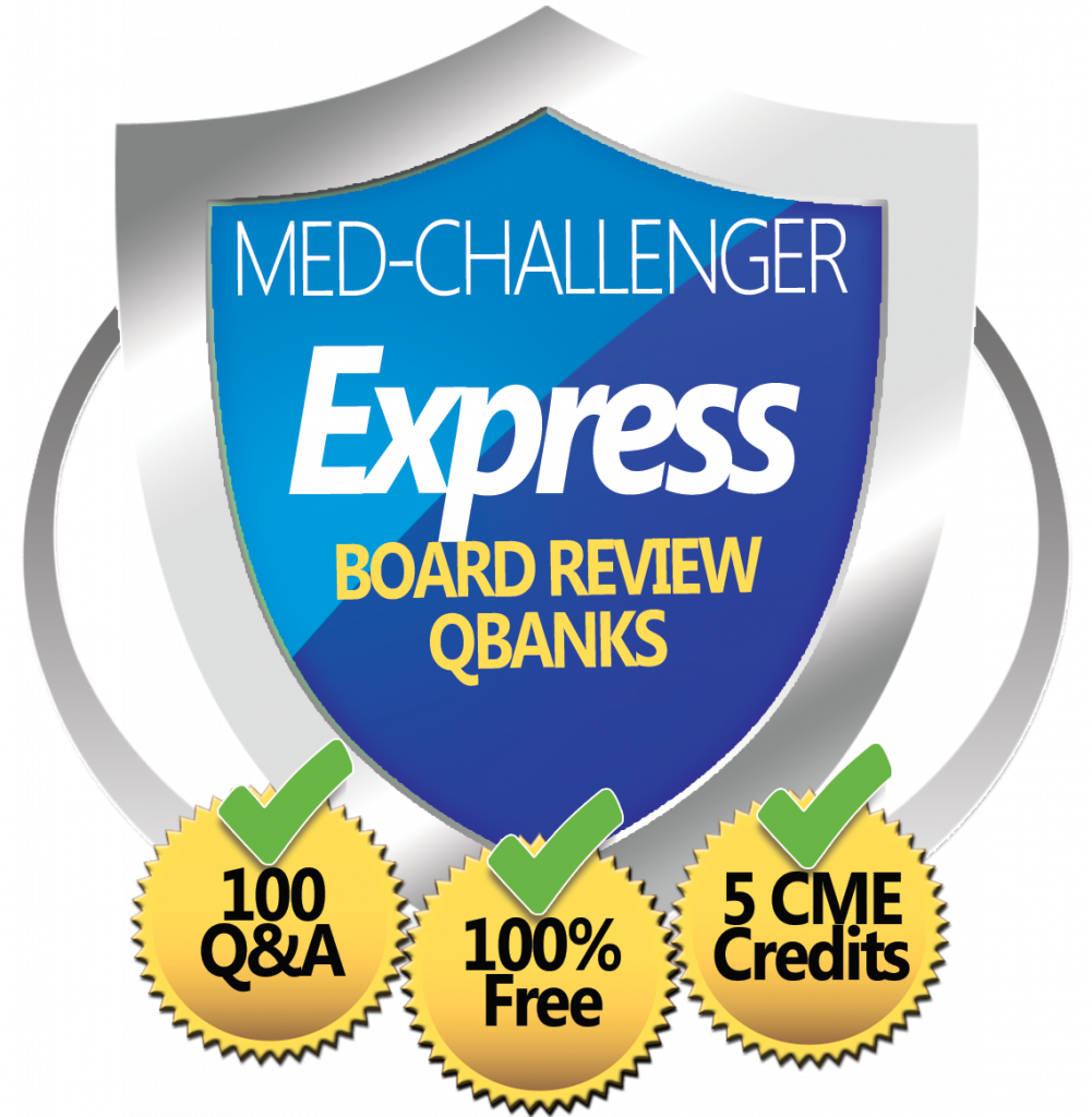 Med-Challenger Express Board Review Question Banks - Free to Join