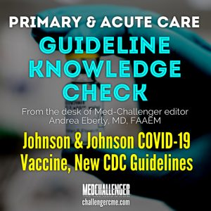 Johnson & Johnson COVID-19 Vaccine Guidelines